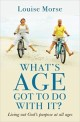 Whats Age Got To Do With It?